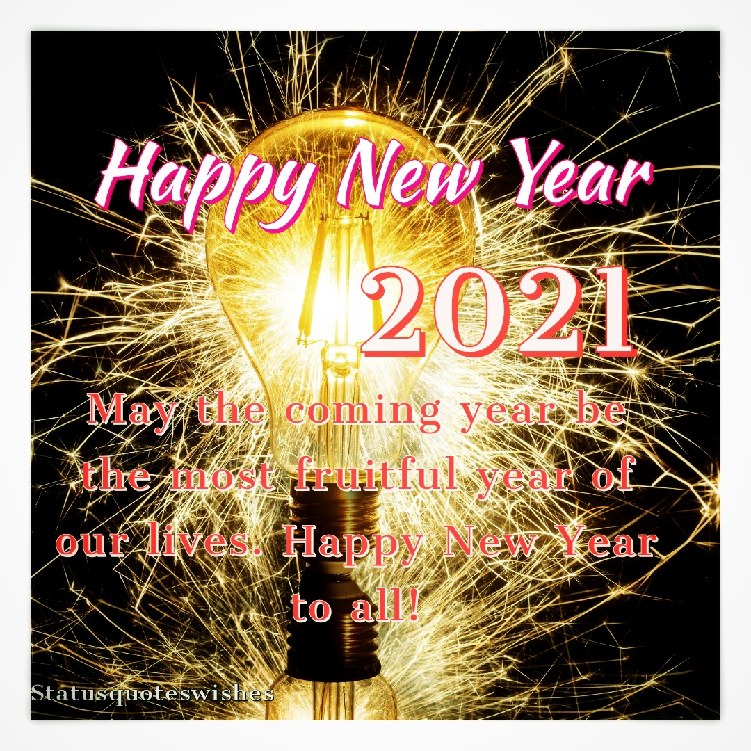 Happy New Year 2021 Quotes Images Wishes Greetings And Messages