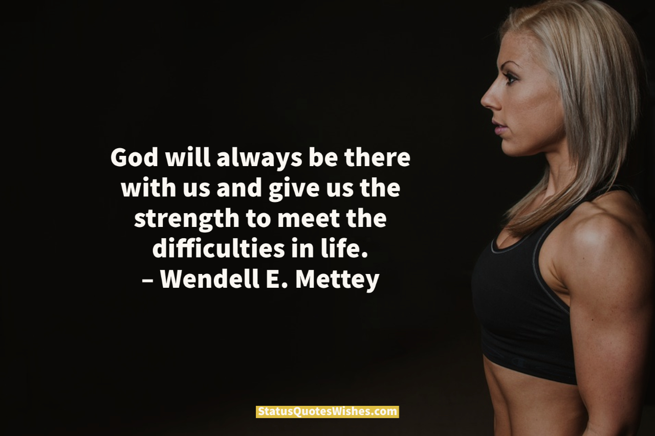 give me strength quotes