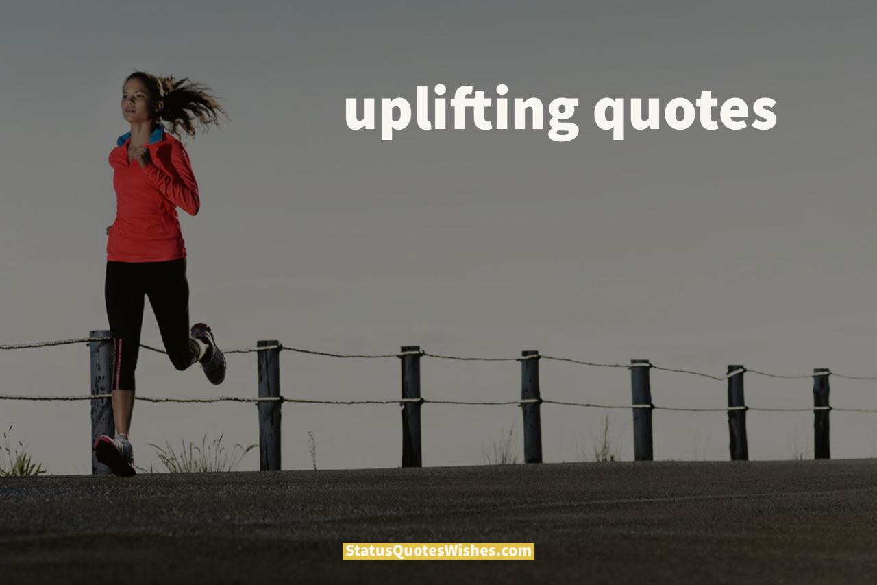uplifting quotes wallpaper